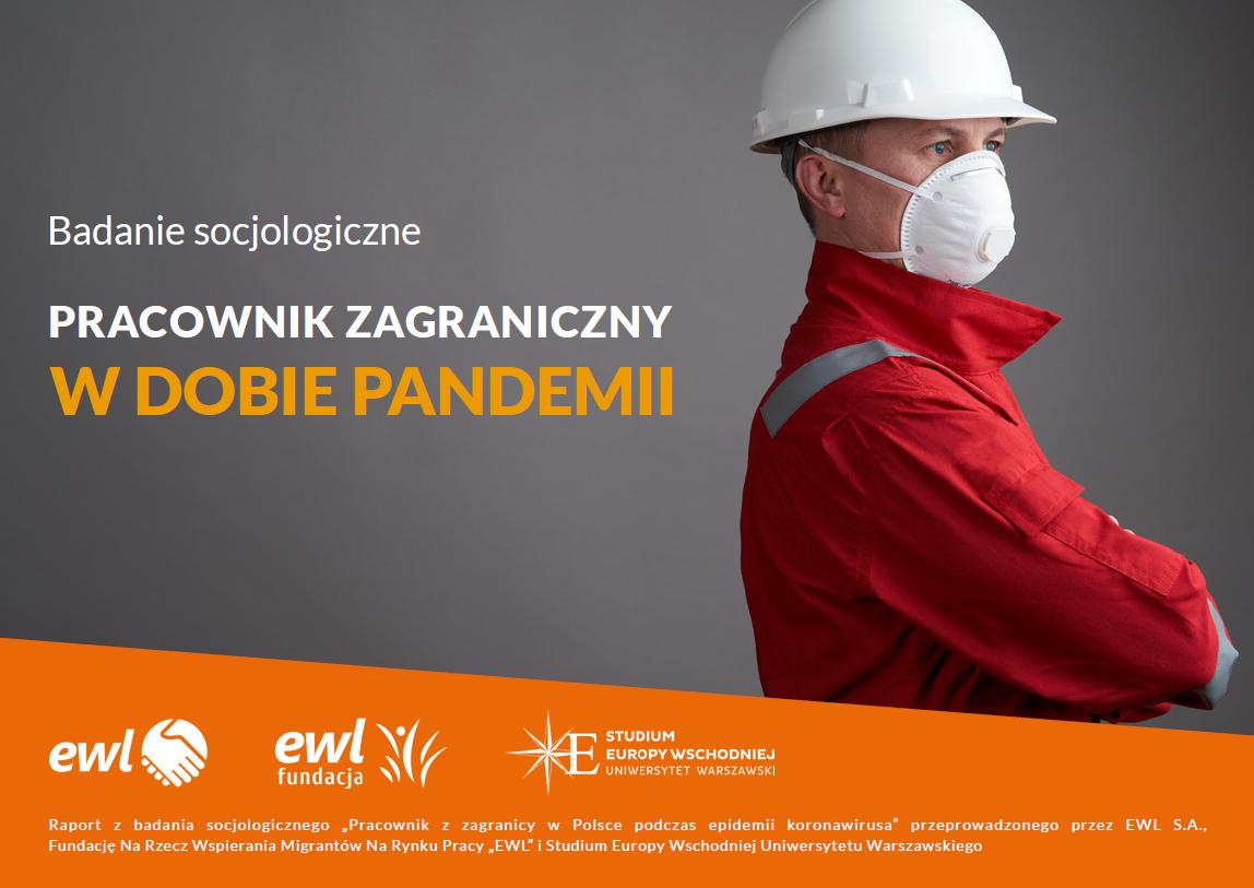 """Raport EWL S.A. """"Pracownik zagraniczny w dobie pandemii"""" [PDF]"""